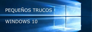 TRUCOS WINDOWS 10_SMLL